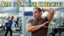 BICEP & TRICEP Isolation Exercises