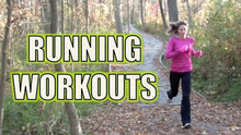 Running Workouts - Five Great Workout Ideas for Distance Runners