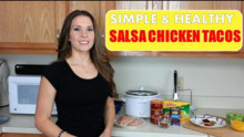 Crock Pot Salsa Chicken Tacos | Simple & Healthy