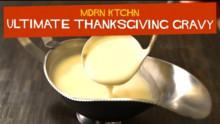 Ultimate Thanksgiving Gravy