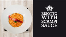 Risotto with Scampi Sauce