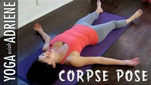 Thumbnail image for Corpse Pose - Yoga With Adriene