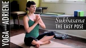 Sukhasana (The Easy Pose)