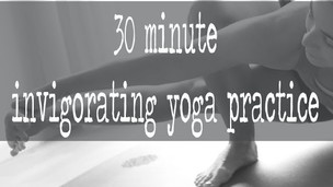 30 minute invigorating yoga practice