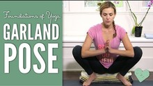 Garland Pose - Foundations of Yoga