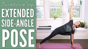 Extended Side Angle Pose | Foundations of Yoga