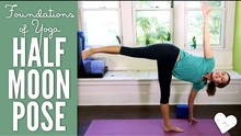 Half Moon Pose - Foundations of Yoga