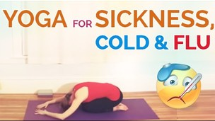 Thumbnail image for Yoga for Sickness, Stress, Cold and Flu (30 min)