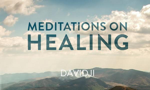Meditations on Healing