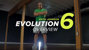 Evolution6 Overview