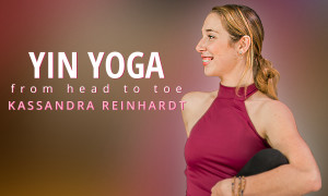 Yin Yoga From Head To Toe