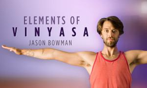 Elements of Vinyasa