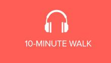 10-Minute Walk