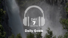 Day 7 – Goal Setting – Daily Goals