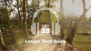 Thumbnail image for Day 28 – Goal Setting – Longer Term Goals