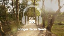 Day 28 – Goal Setting – Longer Term Goals