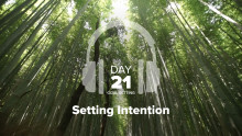 Day 21 – Goal Setting – Setting Intention