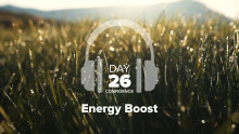 Day 26 – Confidence – Energy Boost