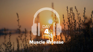 Thumbnail image for Day 4 – Stress – Muscle Release