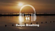 Day 11 – Stress – Deeper Breathing