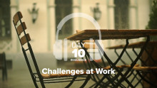 Day 10 – Resilience – Challenges at Work
