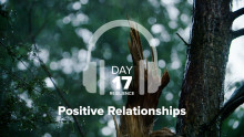 Day 17 – Resilience – Positive Relationships